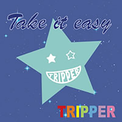 TRIPPER『Take It Easy』M-1〜M-6 E.G参加